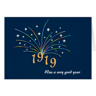 1919 A Very Good Year 96th Birthday Greeting Card