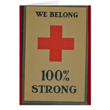 "1920 WWI Red Cross""We Belong 100% Strong"" Card"