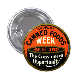 1923 Canned Foods Week 1 Inch Round Button