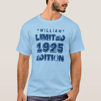 1925 or Any Year Birthday Limited Edition 90th V01 T-Shirt