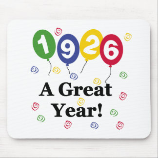1926 A Great Year Birthday Mouse Pad