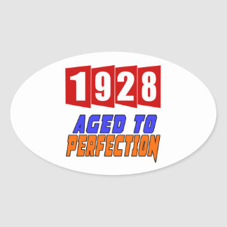 1928 Aged To Perfection Oval Sticker