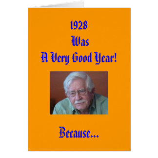 1928, WasA Very Good Year! Greeting Cards
