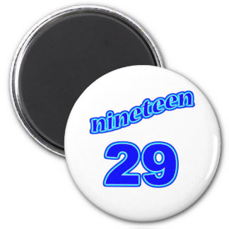 1929 Nineteen 29 2 Inch Round Magnet