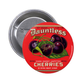 1930s Dauntless Cherries in Heavy Syrup can label Pinback Button