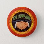 1930s Fellowship Orange County Citrus label Pinback Button