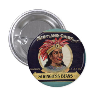 1930s Maryland Chief Stringless Beans label Pinback Button