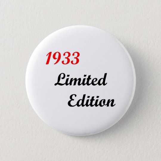 1933 Limited Edition Button