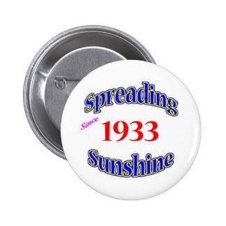 1933 Spreading Sunshine Pinback Button