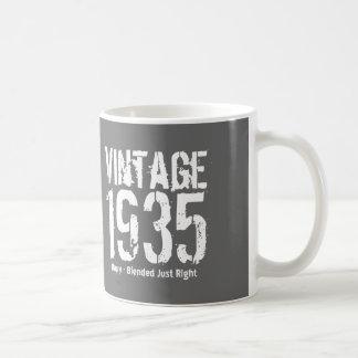 1935 Vintage Year or Any Birthday Right Blend M6Z Coffee Mug