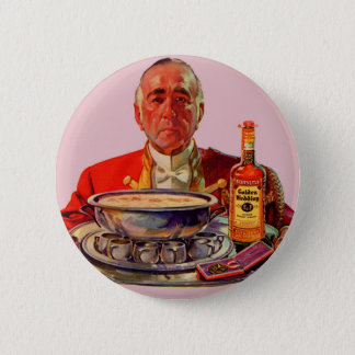1937 butler with tray and Golden Wedding whiskey Pinback Button