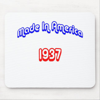 1937 Made In America Mouse Pad