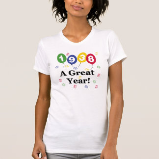 1938 A Great Year Birthday T-Shirt