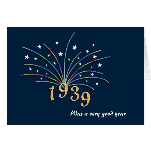 1939 A Very Good Year 75th Birthday Card