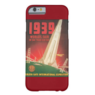 1939 World's Fair San Francisco Travel Poster Barely There iPhone 6 Case