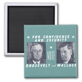 1940 Vote Roosevelt + Wallace, gray 2 Inch Square Magnet