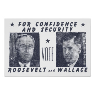 1940 Vote Roosevelt + Wallace, gray Poster