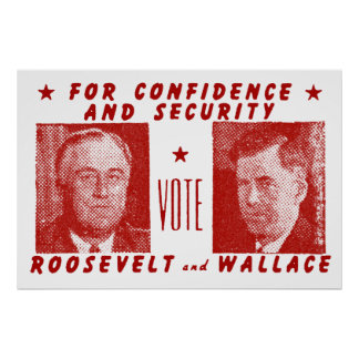 1940 Vote Roosevelt + Wallace, red Poster