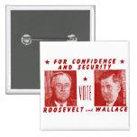 1940 voto Roosevelt + Wallace, rojo Pin