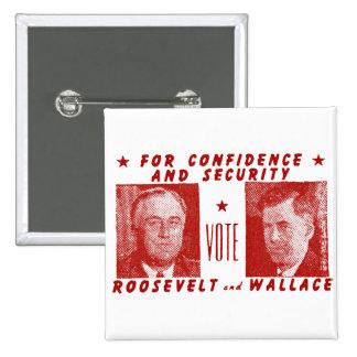 1940 voto Roosevelt + Wallace, rojo Pin Cuadrado