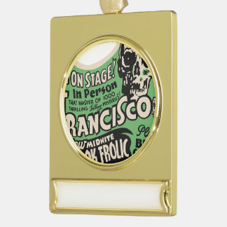 1941 Francisco Spook Frolic Gold Plated Banner Ornament