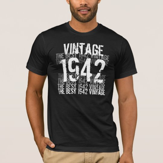 1942 Birthday Year - The Best 1942 Vintage T-Shirt