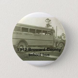 1942 Broward County Florida school bus Pinback Button