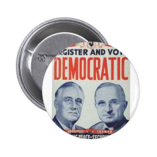1944 Roosevelt - Truman Button