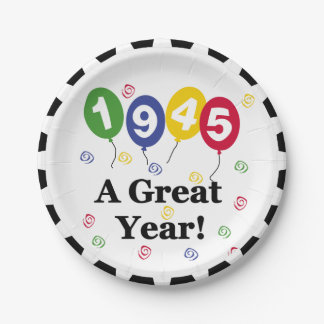 1945 A Great Year Birthday Paper Plates 7 Inch Paper Plate