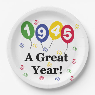 1945 A Great Year Birthday Paper Plates 9 Inch Paper Plate
