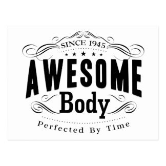 1945 Birthday Awesome Body Postcard