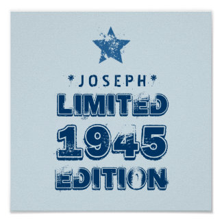 1945 or Any Year Birthday Limited Edition 70th V3Z Poster
