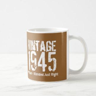 1945 Vintage Year or Any Birthday Right Blend M5Z Coffee Mug