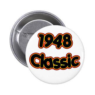 1948 Classic Pinback Button