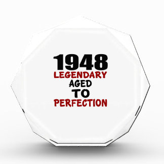 1948 LEGENDARY AGED TO PERFECTION AWARD