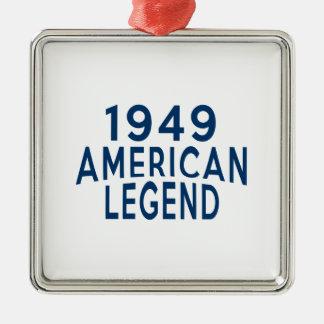1949 American Legend Birthday Designs Metal Ornament