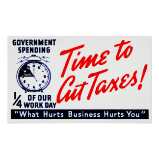 1950s Time to Cut Taxes Poster