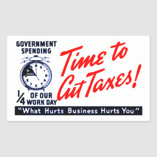 1950s Time to Cut Taxes Sticker