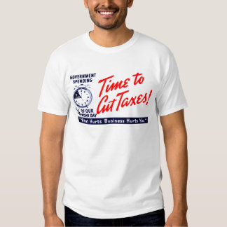 1950s Time to Cut Taxes T-shirt