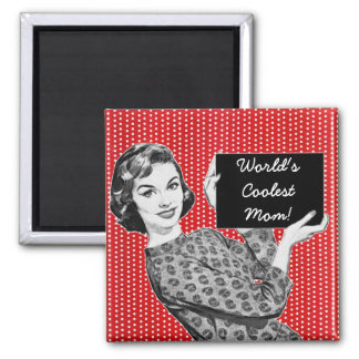 1950s Woman with a Sign Mom 2 Inch Square Magnet