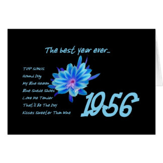 1956 Birthday - The Best Year Ever with Hit Songs Greeting Card