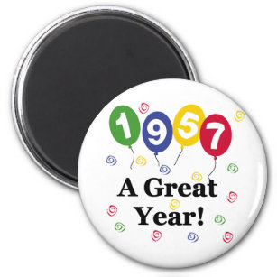 1957 A Great Year Birthday Magnet