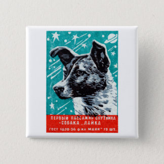 1957 Laika the Space Dog Pinback Button