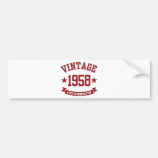 1958 Vintage Aged to Perfection Bumper Sticker