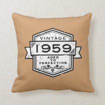 1959 Aged To Perfection Throw Pillow