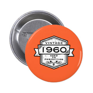 1960 Aged To Perfection Pins