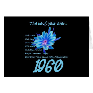 1960 Birthday - The Best Year Ever with Hit Songs Greeting Card