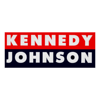 1960 Kennedy Johnson Bumper Sticker Poster
