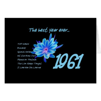 1961 Birthday - The Best Year Ever with Hit Songs Greeting Card