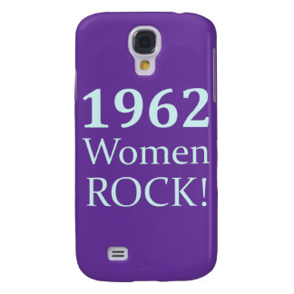 1962 Women Rock, 50th Birthday Galaxy S4 Cover
